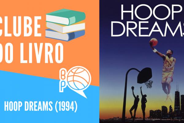 🔒 Clube do Livro – Hoop Dreams