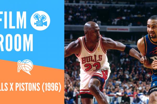 🔒FilmRoom – Análise de Chicago Bulls x Detroit Pistons (1996)